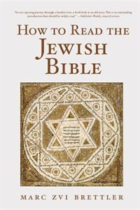 Book How To Read The Jewish Bible by Marc Zvi Brettler