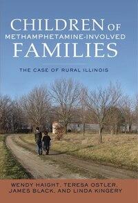 Helping Children of Rural, Methamphetamine-Involved Families