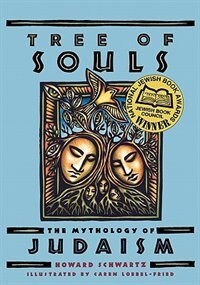 Book Tree Of Souls: The Mythology Of Judaism by Howard Schwartz