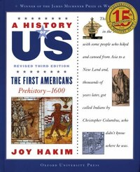 A History of US: Vol 1, The First Americans