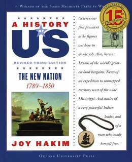 Book A History of US: Vol 4, The New Nation by Joy Hakim
