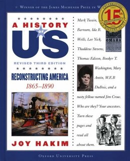Book A History of US: Vol 7, Reconstructing America by Joy Hakim