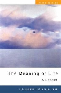 Book The Meaning of Life: A Reader by E. D. Klemke
