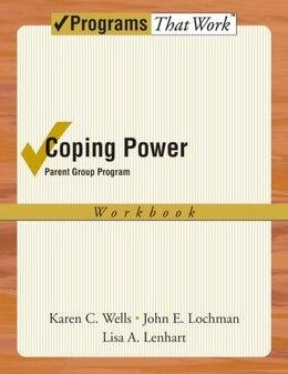 Book Coping Power: Parent Group Workbook by Karen Wells