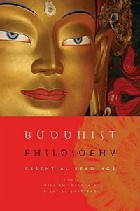 Book Buddhist Philosophy: Essential Readings by William Edelglass