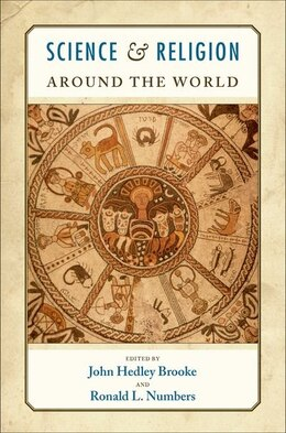Book Science and Religion Around the World by John Headley Brooke