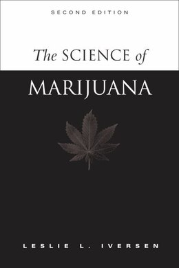 Book The Science of Marijuana by Leslie L. Iversen