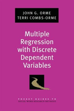 Book Multiple Regression with Discrete Dependent Variables by John G. Orme