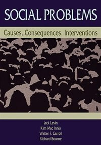 Social Problems: Causes, Consequences, Interventions