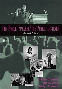 Book The Public Speaker / The Public Listener by Andrew D. Wolvin