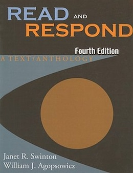 Book Read and Respond: A Text / Anthology by Janet R. Swinton