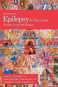 Book Epilepsy In Our Lives: Women Living with Epilepsy by Kaarkuzhali Babu Krishnamurthy