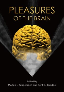 Book Pleasures of the Brain by Morten L. Kringelbach