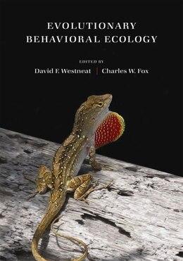 Book Evolutionary Behavioral Ecology by David F. Westneat