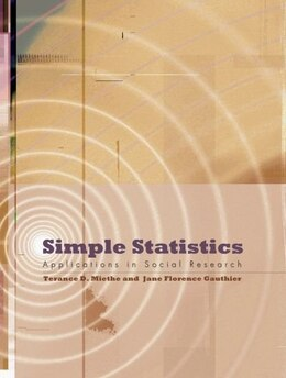 Book Simple Statistics: Applications in Social Research by Terance D. Miethe
