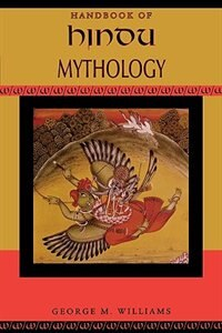 Book Handbook of Hindu Mythology by George M. Williams