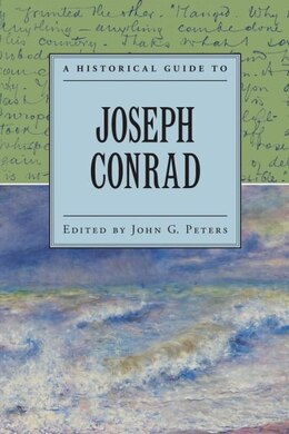 Book A Historical Guide to Joseph Conrad by John Peters