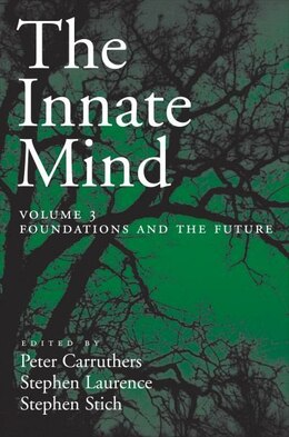 Book The Innate Mind: Foundations and the Future Volume 3 by Peter Carruthers
