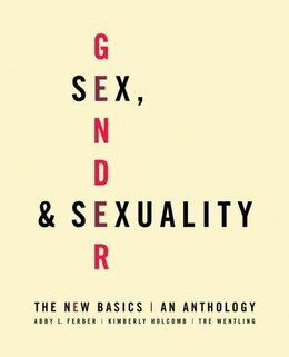 Book Sex, Gender, and Sexuality: The New Basics by Abby L. Ferber