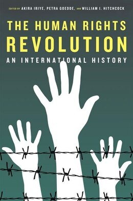 Book The Human Rights Revolution: An International History by Akira Iriye