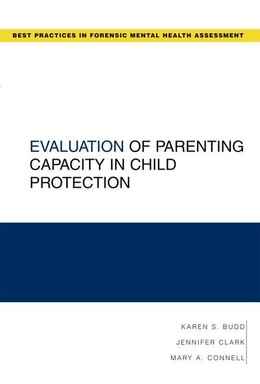 Book Evaluation Of Parenting Capacity In Child Protection by Karen S. Budd