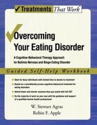 Overcoming Your Eating Disorder: A Cognitive-Behavioral Therapy Approach for Bulimia Nervosa and…