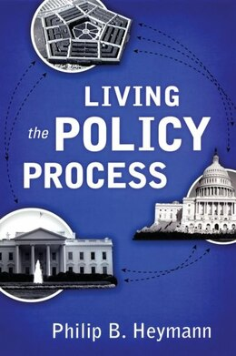 Book Living the Policy Process by Philip B Heymann