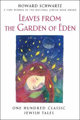 Book Leaves from the Garden of Eden: One Hundred Classic Jewish Folktales by Schwartz