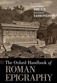 Book The Oxford Handbook of Roman Epigraphy by Christer Bruun
