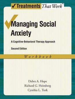 Book Managing Social Anxiety Workbook by Debra A. Hope