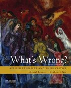 Whats Wrong? Applied Ethicists and Their Critics
