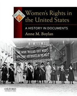Book Womens Rights in the United States: A History in Documents by Anne M. Boylan