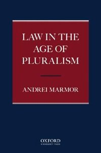 Book Law in the Age of Pluralism by Andrei Marmor