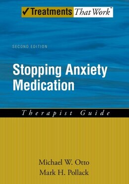 Book Stopping Anxiety Medication: Therapist Guide by Michael W. Otto
