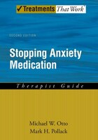 Stopping Anxiety Medication: Therapist Guide