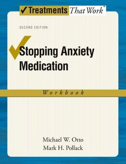 Book Stopping Anxiety Medication: Workbook by Michael W. Otto