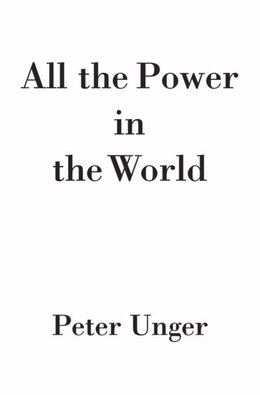 Book All the Power in the World by Peter Unger