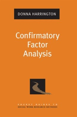 Book Confirmatory Factor Analysis by Donna Harrington