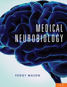 Book Medical Neurobiology by Peggy Mason