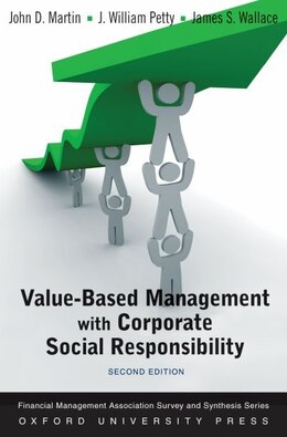 Book Value Based Management with Corporate Social Responsibility by John D. Martin