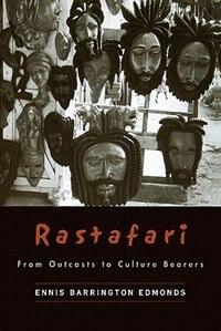 Book Rastafari: From Outcasts to Cultural Bearers by Ennis Barrington Edmonds