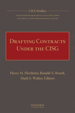 Book Drafting Contracts Under The Cisg by Harry M. Flechtner