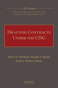 Drafting Contracts Under The Cisg