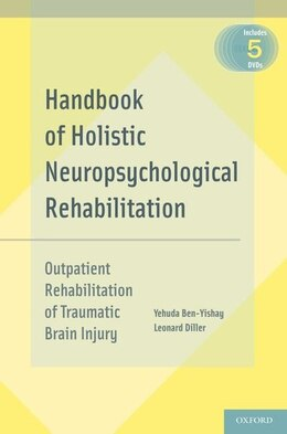 Book Handbook of Holistic Neuropsychological Rehabilitation: Outpatient Rehabilitation of Traumatic… by Yehuda Ben-Yishay