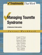 Managing Tourette Syndrome: A Behavioral Intervention Workbook