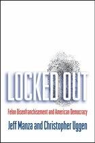 Locket Out: Felon Disenfranchisement and American Democracy