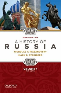 A History of Russia to 1855 - Volume 1