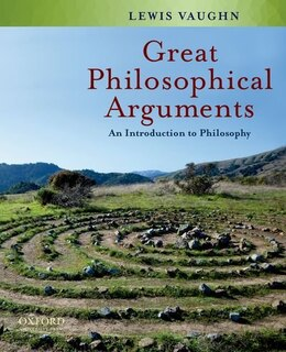 Book Great Philosophical Arguments: An Introduction to Philosophy by Lewis Vaughn