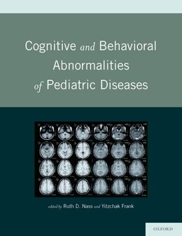 Book Cognitive and Behavioral Abnormalities of Pediatric Diseases by Ruth Nass
