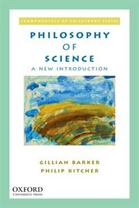 Philosophy of Science: A New Introduction